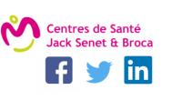 Réseaux sociaux : Retrouvez les Centres de Santé Jack Senet et Broca sur Facebook, Twitter et Linkedin !