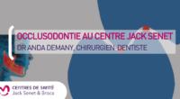 Occlusodontie au Centre de Santé Jack Senet