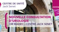 Afin de compléter son offre de soins, le Centre de Santé Jack Senet a le plaisir d'accueillir le Docteur MADEC, Médecin Urologue.